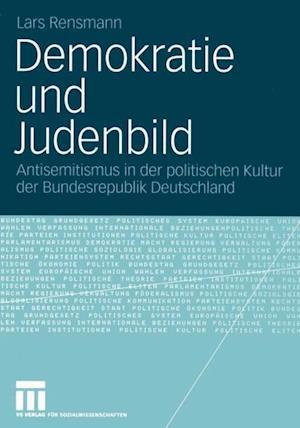 Demokratie und Judenbild af Lars Rensmann