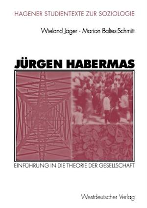 Jurgen Habermas af Wieland Jager, Marion Baltes-Schmitt