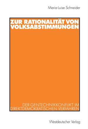 Zur Rationalitat von Volksabstimmungen af Maria-Luise Schneider
