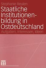 Staatliche Institutionenbildung in Ostdeutschland af Stephanie Reulen