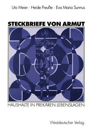 Steckbriefe von Armut af Uta Meier, Eva Maria Sunnus, Heide Preue