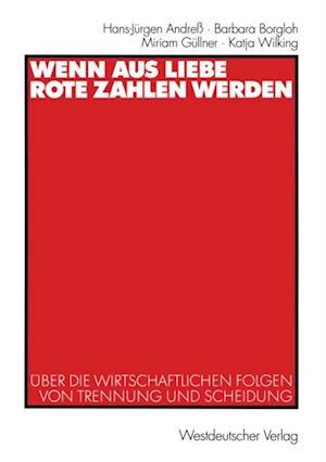 Wenn aus Liebe rote Zahlen werden af Hans-Jurgen Andre, Barbara Borgloh, Katja Wilking
