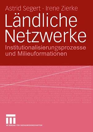 Landliche Netzwerke af Astrid Segert, Irene Zierke