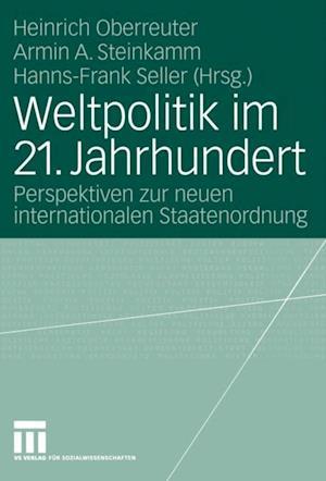 Weltpolitik im 21. Jahrhundert