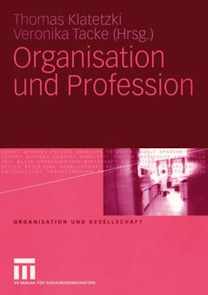 Organisation und Profession