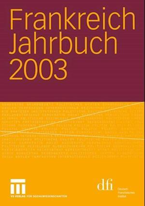 Frankreich Jahrbuch 2003 af Adolf Kimmel, Lothar Albertin, Henrik Uterwedde