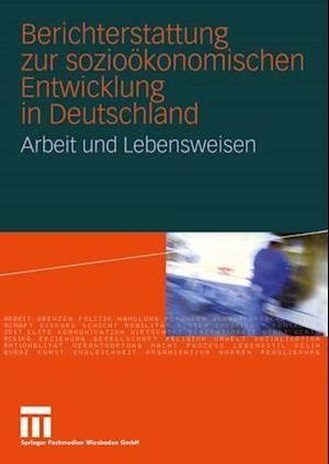 Berichterstattung zur soziookonomischen Entwicklung in Deutschland