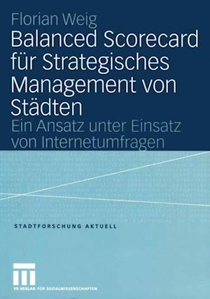 Balanced Scorecard fur Strategisches Management von Stadten