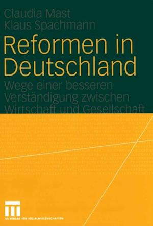 Reformen in Deutschland af Claudia Mast, Klaus Spachmann
