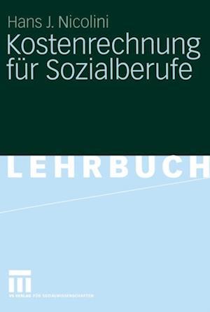 Kostenrechnung fur Sozialberufe af Hans J. Nicolini