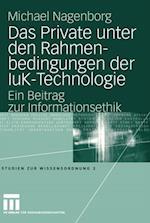 Das Private unter den Rahmenbedingungen der IuK-Technologie