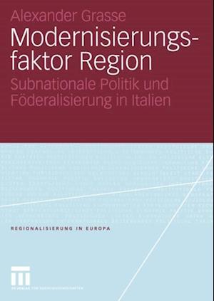 Modernisierungsfaktor Region