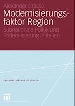 Modernisierungsfaktor Region af Alexander Grasse