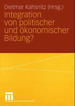 Integration von politischer und Okonomischer Bildung?