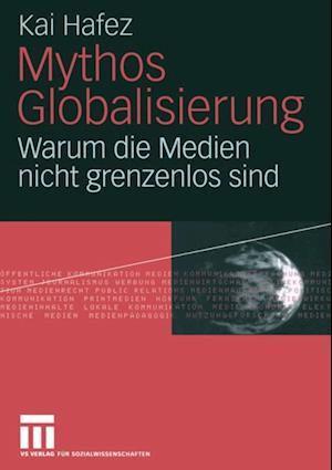 Mythos Globalisierung af Kai Hafez