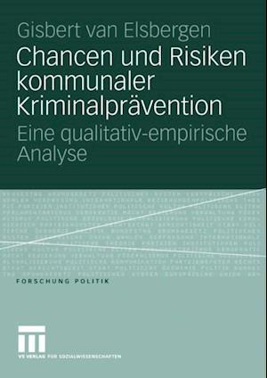 Chancen und Risiken kommunaler Kriminalpravention