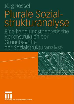 Plurale Sozialstrukturanalyse
