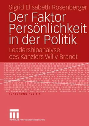 Der Faktor Personlichkeit in der Politik af Sigrid Elisabeth Rosenberger