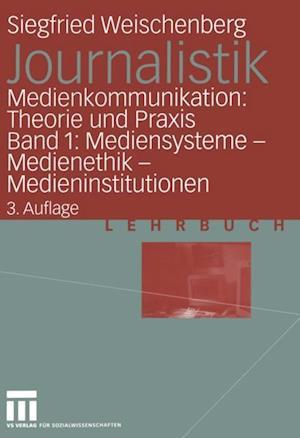 Journalistik af Siegfried Weischenberg