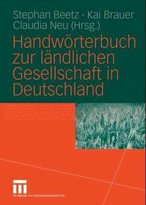 Handworterbuch zur landlichen Gesellschaft in Deutschland
