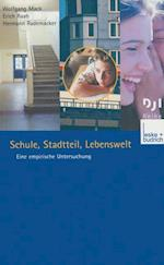 Schule, Stadtteil, Lebenswelt af Wolfgang Mack