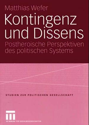 Kontingenz und Dissens af Matthias Wefer