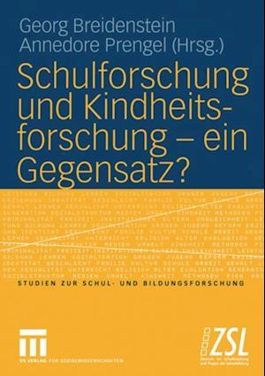 Schulforschung und Kindheitsforschung - ein Gegensatz?