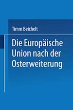 Die Europaische Union nach der Osterweiterung