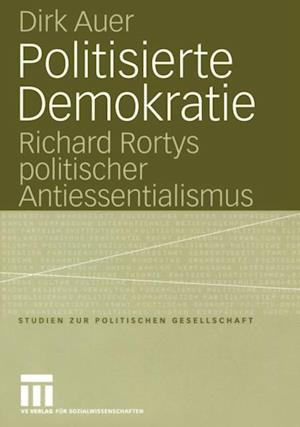 Politisierte Demokratie af Dirk Auer