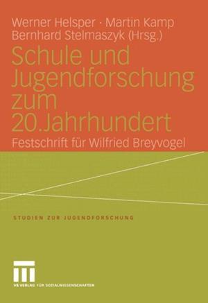 Schule und Jugendforschung zum 20. Jahrhundert