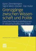 Grenzgange zwischen Wissenschaft und Politik af Sigrid Metz-gockel, Karin Zimmermann, Kai Huter