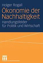 Okonomie der Nachhaltigkeit af Holger Rogall
