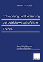 Entwicklung und Bedeutung der Betriebswirtschaftlichen Theorie