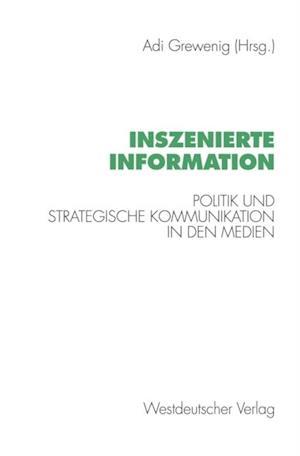 Inszenierte Information