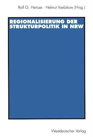 Regionalisierung der Strukturpolitik in Nordrhein-Westfalen