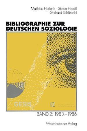 Bog, paperback Bibliographie Zur Deutschen Soziologie af Stefan Hradil, Matthias Herfurth, Gerhard Schonfeld