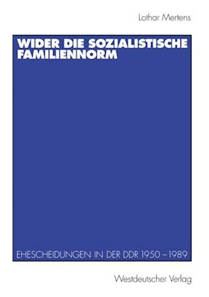 Wider die sozialistische Familiennorm af Lothar Mertens