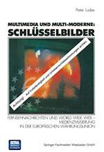 Multimedia und Multi-Moderne: Schlusselbilder af Peter Ludes
