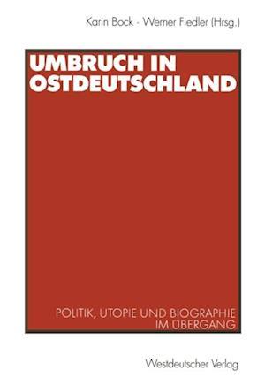 Umbruch in Ostdeutschland