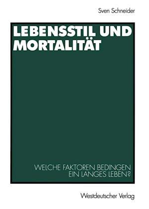 Lebensstil und Mortalitat af Sven Schneider