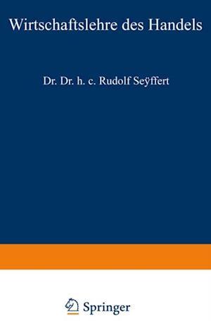 Wirtschaftslehre des Handels af Rudolf Seyffert