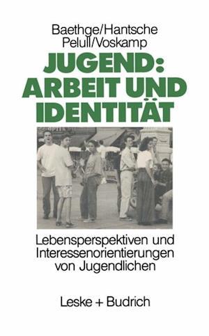 Jugend: Arbeit und Identitat af Martin Baethge