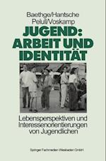 Jugend: Arbeit und Identitat