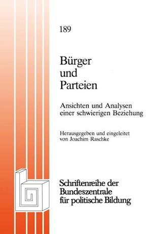 Burger und Parteien af Joachim Raschke