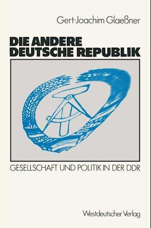 Die andere deutsche Republik af Gert-Joachim Glaessner