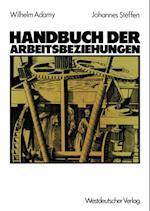 Handbuch der Arbeitsbeziehungen af Wilhelm Adamy, Johannes Steffen
