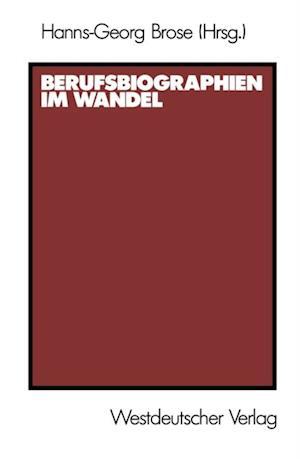 Berufsbiographien im Wandel af Hanns-Georg Brose
