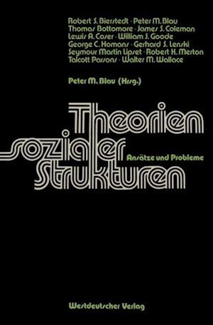 Theorien sozialer Strukturen af Peter Michael Blau