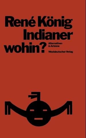 Indianer-wohin?