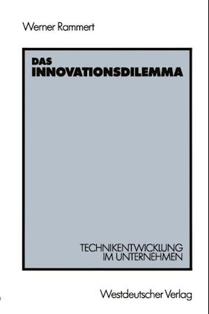 Das Innovationsdilemma af Werner Rammert